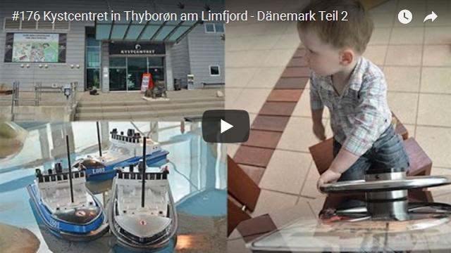 ElischebaTV_176_640x360 Kystcentret in Thyboroen am Limfjord Dänemark