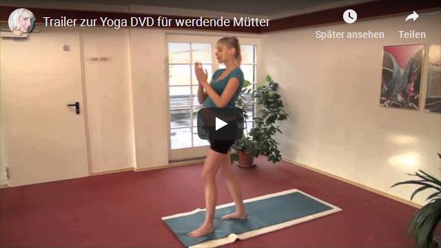 Trailer zur Yoga DVD für werdende Mütter